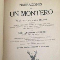 Libros antiguos: ANTONIO COVARSI NARRACIONES DE UN MONTERO CAZA MAYOR.1910 EDICIÓN AUMENTADA RARA EX LIBRIS ORIGINAL. Lote 107783063