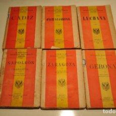 Libros antiguos: EPISODIOS NACIONALES - BENITO PEREZ GALDOS - 6 LIBROS CADIZ, NAPOLEON, LUCHANA, ZARAGOZA - ANHM. Lote 107849911