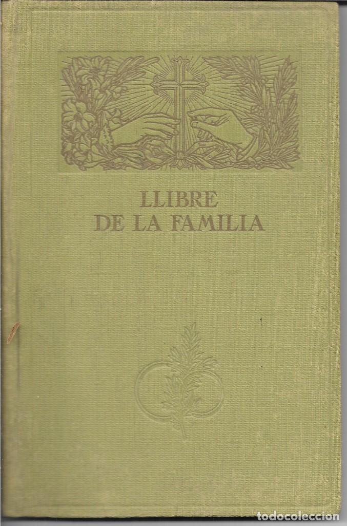LLIBRE DE LA FAMILIA - FOMENT DE PIETAT - BARCELONA - 1936 (Libros Antiguos, Raros y Curiosos - Bellas artes, ocio y coleccionismo - Otros)