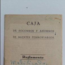 Libros antiguos: CAJA DE SOCORROS Y AHORROS DE AGENTES FERROVIARIOS. REGLAMENTO. 1929. Lote 108043775