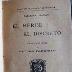 Libros antiguos: EL HEROE DISCRETO- BALTASAR GRACIAN 1.900. Lote 211756991