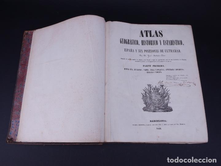 ATLAS GEOGRAFICO, HISTORICO Y ESTADISTICO. ESPAÑA Y SUS POSESIONES DE ULTRAMAR, 1848 (Libros Antiguos, Raros y Curiosos - Historia - Otros)