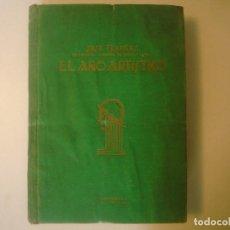 Libros antiguos: LIBRERIA GHOTICA. JOSE FRANCES. EL AÑO ARTISTICO. 1925-1926. EDITORIAL LUX. FOLIO. MUY LUSTRADO.. Lote 108254143