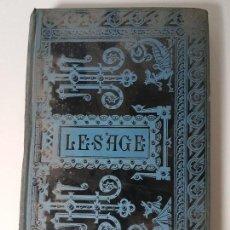 Libros antiguos: EL BACHILLER DE SALAMANCA ( LESAGE ) AÑO 1887. Lote 108255007