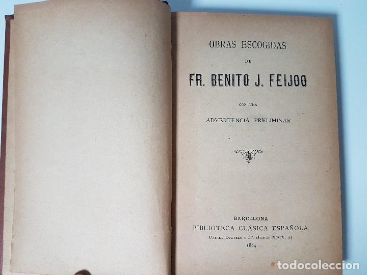 Libros antiguos: FR. BENITO J. FEIJOO ( AÑO 1884 ) - Foto 2 - 108256819
