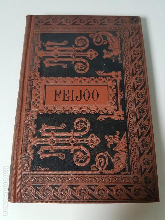FR. BENITO J. FEIJOO ( AÑO 1884 ) (Libros Antiguos, Raros y Curiosos - Bellas artes, ocio y coleccionismo - Otros)