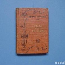 Libros antiguos: VÍCTOR HUGO: BUJ JARGAL (LA NACIÓN, 1909) ¡ORIGINAL! 1ª EDICIÓN. COLECCIONISTA. RARO. Lote 108279875