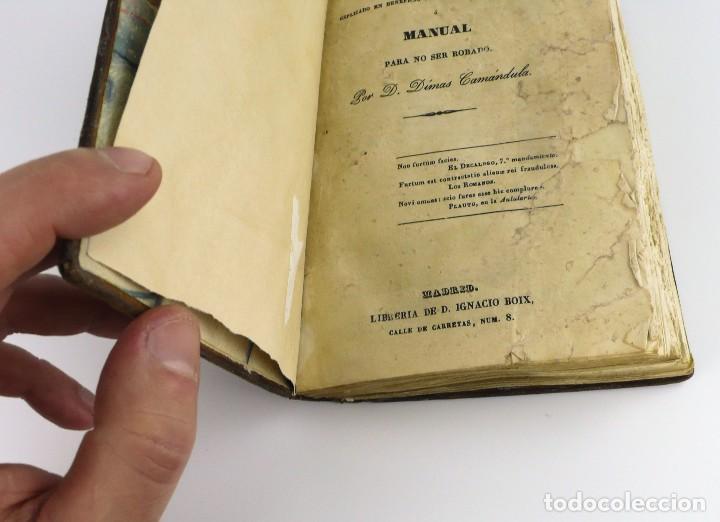 Libros antiguos: Dímas,Camándula- Arte de Robar explicado en beneficio de los que no son ladrones- año 1.844 - Foto 4 - 108287127