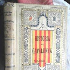 Libros antiguos: HISTÒRIA DE CATALUNYA V-VI ANTONI DE BOFARULL 1906 CENTRO REPUBLICANO FEDERAL PALAMÓS CRÍTICA CIVIL. Lote 108294927