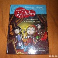 Libros antiguos: EL PEQUEÑO LEO DA VINCI-HAN ROBADO EL CUADRO DE LISA CHRISTIAN GALVEZ. Lote 108298819
