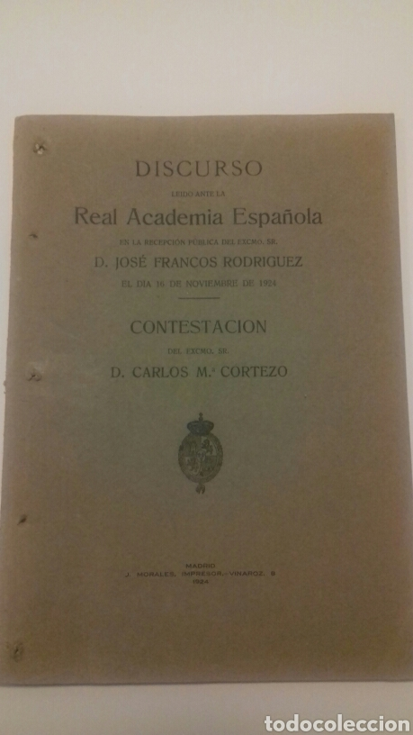 DISCURSO JOSÉ FRANCOS RODRÍGUEZ. 1924. CONTESTACIÓN CARLOS M. CORTEZO (Libros Antiguos, Raros y Curiosos - Literatura - Otros)