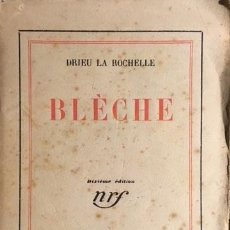 Libros antiguos: DRIEU LA ROCHELLE : BLÈCHE. (1928. GALLIMARD . Lote 108354351