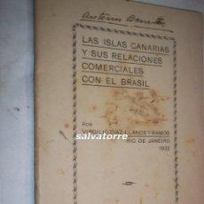 Libros antiguos: VIRGILIO DIAZ LLANOS Y RAMOS.LAS ISLAS CANARIAS Y SUS RELACIONES COMERCIALES CON BRASIL.1932.. Lote 108395511