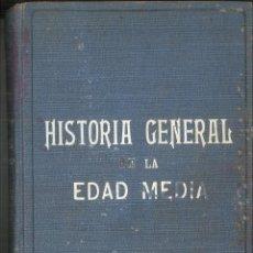 Libros antiguos: HISTORIA GENERAL DE LA EDAD MEDIA. EUGENIO GARCÍA BARBARIN. Lote 108458435