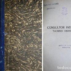 Libros antiguos: CARMONA, ANGEL ('CAMISERO'). CONSULTOR INDICADOR TAURINO UNIVERSAL. (MADRID, 1924).. Lote 108703955