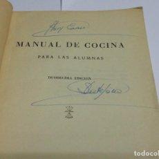 Libros antiguos: MANUAL DE COCINA, CON AUTOGRAFO MANUSCRITO DE DI STEFANO, PARA LAS ALUMNAS, DELEGACION SECCION FEMEN. Lote 108707311