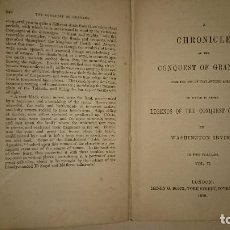 Libros antiguos: WASHINGTON IRVING - THE CONQUEST OF GRANADA ... LEGENDS OF THE CONQUEST OF SPAIN. 1850. Lote 108760895