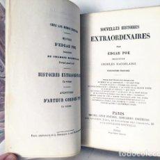 Libros antiguos: E. A. POE : NOUVELLES HISTOIRES EXTRAORDINAIRES. (1862) TRADUCC DE BAUDELAIRE . Lote 108765335