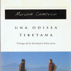 Libros antiguos: UNA ODISEA TIBETANA MIRIAM CAMERON . Lote 108829611