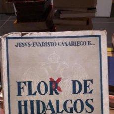 Libros antiguos: FLOR DE HIDALGOS. PRÓLOGO DEL CONDE DE RODEZNO CASARIEGO, J.E. PAMPLONA (1938). Lote 108829959