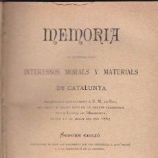 Libros antiguos: MEMORIA EN DEFENSA DELS INTERESSOS MORALS Y MATERIALS DE CATALUNYA LLUÍS TASSO 1885. Lote 108858707