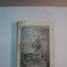Libros antiguos: JOSÉ RODRÍGUEZ MOURE: HISTORIA DE LA DEVOCIÓN DEL PUEBLO CANARIO Á NTRA. SRA. DE CANDELARIA (1913). Lote 108886159