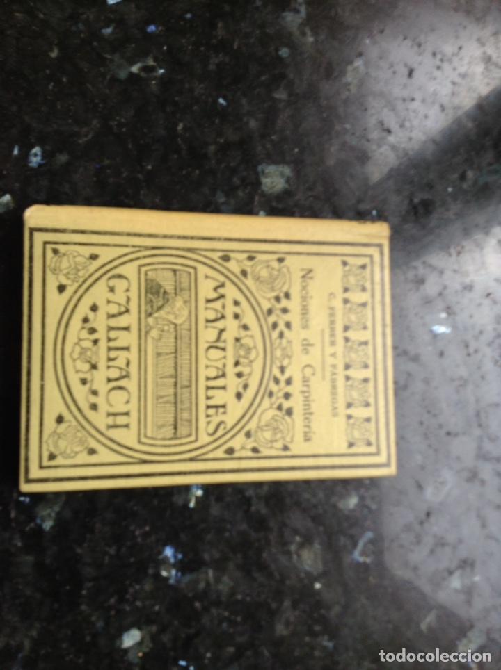 NOCIONES DE CARPINTERÍA MANUALES GALLACH (Libros Antiguos, Raros y Curiosos - Ciencias, Manuales y Oficios - Otros)