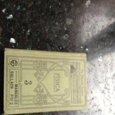 Libros antiguos: FÍSICA 3 MANUALES GALLACH. Lote 178038407