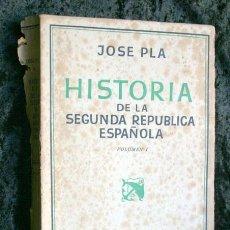 Alte Bücher - HISTORIA DE LA SEGUNDA REPUBLICA ESPAÑOLA - VOLUMEN I - JOSE PLA - 1940 - PRIMERA EDICION - RARO - 108901767