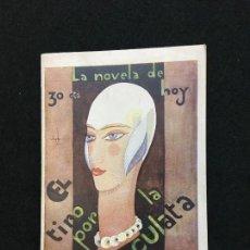 Livres anciens: LA NOVELA DE HOY. AÑO VII. MADRID, 1928. Nº 301. ALFONSO VIDAL Y PLANAS. EL TIRO POR LA CULATA.. Lote 108919459