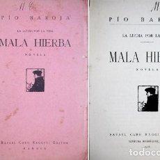Libros antiguos: BAROJA, PÍO (1872-1956). MALA HIERBA. NOVELA. 1918.. Lote 108986219