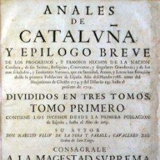 Alte Bücher - ANALES DE CATALUÑA Y EPILOGO BREVE DE LOS PROGRESSOS, Y FAMOSOS HECHOS DE LA NACION CATALANA, de... - 109021946