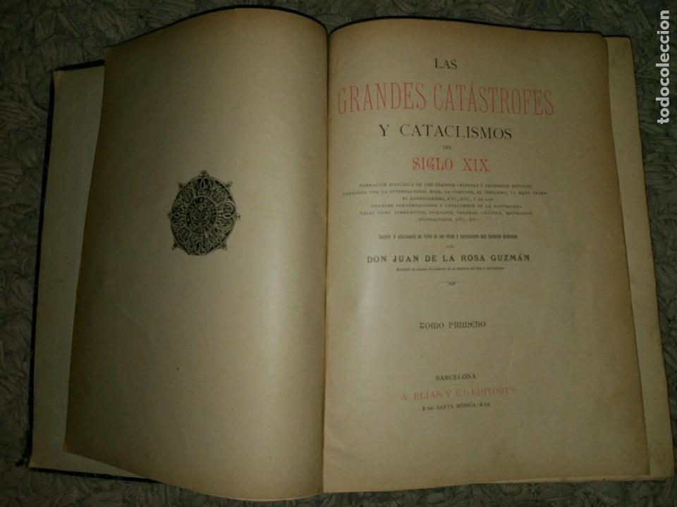 Libros antiguos: Las Grandes Catástrofes y Cataclismos del s. XIX. Juan de la Rosa Guzmán. 2 Tomos en 1 Vol. 19XX? - Foto 2 - 109042115