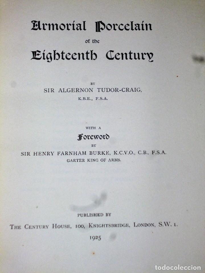 Libros antiguos: ARMORIAL PORCELAIN OF THE EIGHTEeNTH CENTURY (1925) - Foto 4 - 109055747