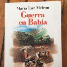 Libros antiguos: MARÍA LUZ MELCÓN GUERRA EN BABIA . Lote 109103995