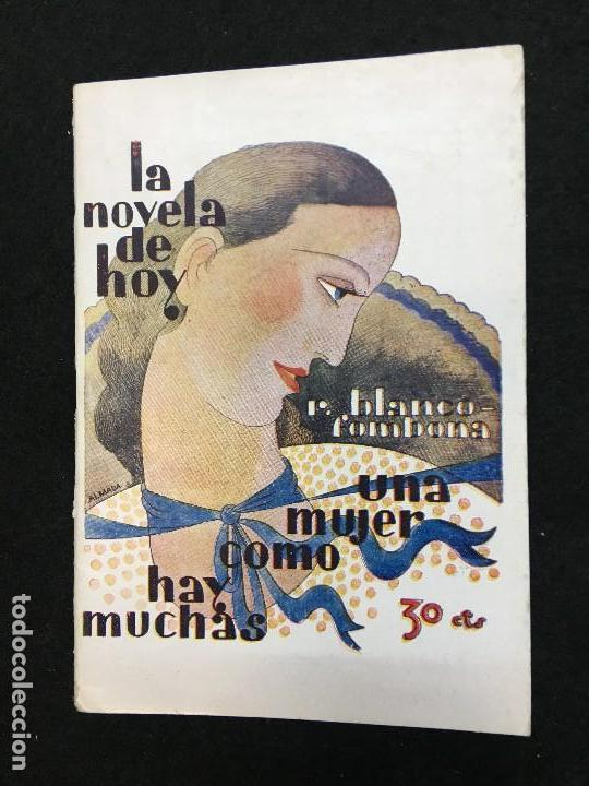 LA NOVELA DE HOY. AÑO VIII. MADRID,1929. Nº 369. R. BLANCO-FOMBONA.- UNA MUJER COMO HAY MUCHAS. (Libros antiguos (hasta 1936), raros y curiosos - Literatura - Narrativa - Otros)