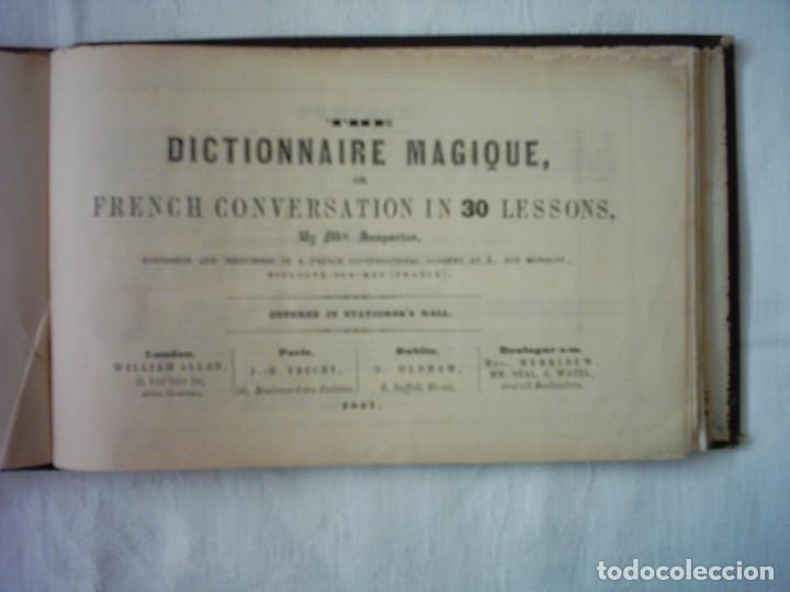 Libros antiguos: SASPORTAS. THE DICTIONNAIRE MAGIQUE, OR FRENCH CONVERSATION IN 30 LESSONS. 1857 - Foto 2 - 109159075