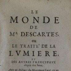 Libros antiguos: LE MONDE DE MR DESCARTES, OU LE TRAITÉ DE LA LUMIERE ET DES AUTRES PRINCIPAUX OBJETS DES SENS. 1664.. Lote 109024452