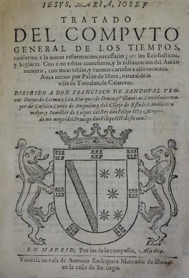 Libros antiguos: MERA, Pablo de. TRATADO DEL COMPUTO GENERAL DE LOS TIEMPOS, conforme a la nueva reformacion, necessa - Foto 3 - 109024131