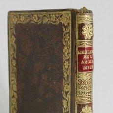 Libros antiguos: LES EMBLEMES D'AMOUR DIVIN ET HUMAIN ENSEMBLE. EXPLIQUES PAR DES VERS FRANÇOIS PAR UN PERE CAPUCIN.. Lote 109024183