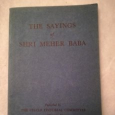 Libros antiguos: THE SAYINGS OF SHRI MEHER BABA, EN INGLÉS, 1933. Lote 109316455