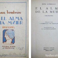 Libros antiguos: LOMBROSO, GINA (1872-1944). EL ALMA DE LA MUJER. REFLEXIONES. 1926.. Lote 109347039