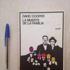 Libros antiguos: ANTIGUO LIBRO - LA MUERTE DE LA FAMILIA - ED. ARIEL - DAVID COOPER. Lote 109415787