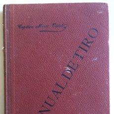Libros antiguos: MANUAL DE TIRO- CAPITAN MARTI VIDAL 1.911. Lote 109437599