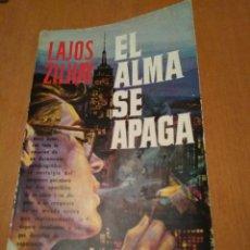 Libros antiguos: EL ALMA SE APAGA. Lote 109507583