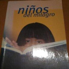 Libros antiguos: NIÑOS MILAGRO. Lote 109507655