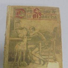 Libros antiguos: DON QUIJOTE DE LA MANCHA. MIGUEL DE CERVANTES. ILUSTRADO. EDITORIAL CALLEJA. MADRID. 604 PAGINAS. Lote 109525319