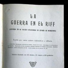 Libros antiguos: LA GUERRA EN EL RIFF - FOTOGRAFIAS - MAPAS - RETRATOS .... Lote 109531459