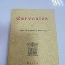 Livres anciens: CERVANTES POR JOSE DE CASTRO Y SERRANO. MADRID 1904.. Lote 112319175