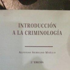 Libros antiguos: INTRODUCCION A LA CRIMINOLOGIA.ALFONSO SERRANO MAILLO. Lote 109533455